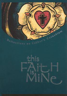 This Faith Is Mine