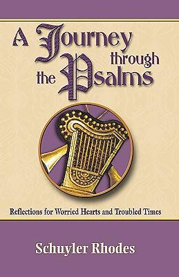 A Journey Through the Psalms