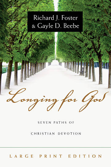 Longing for God Large Print Edition
