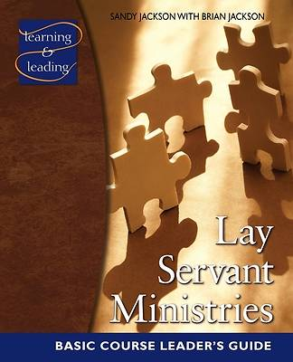 Lay Servant Ministries Basic Course Leaders Guide