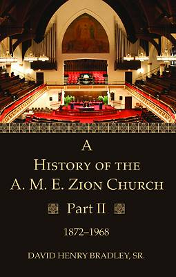Picture of A History of the A. M. E. Zion Church, Part 2