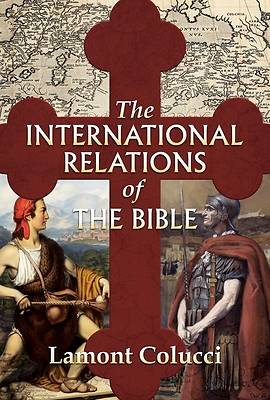 Picture of The International Relations of the Bible