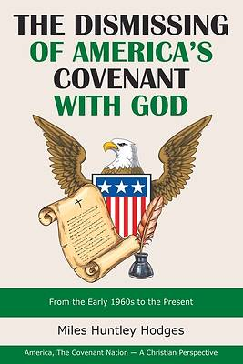 Picture of The Dismissing of America's Covenant with God