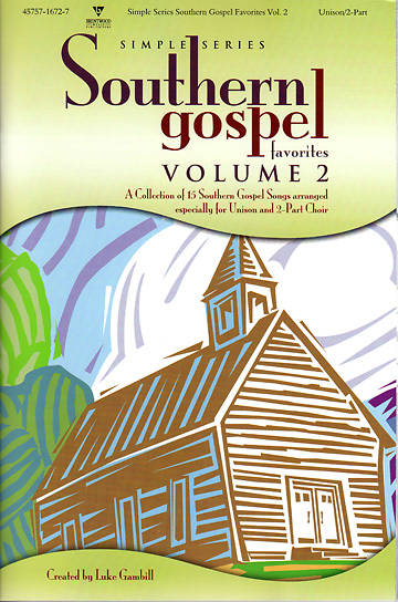Simple Series Southern Gospel Favorites Volume 2 Choral Book