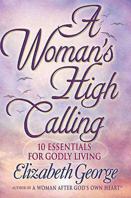 A Womans High Calling