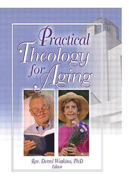 Practical Theology for Aging