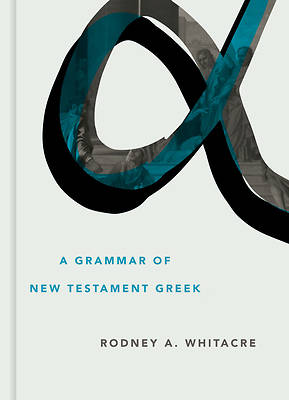 Picture of A Grammar of New Testament Greek
