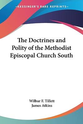 Picture of The Doctrines and Polity of the Methodist Episcopal Church South
