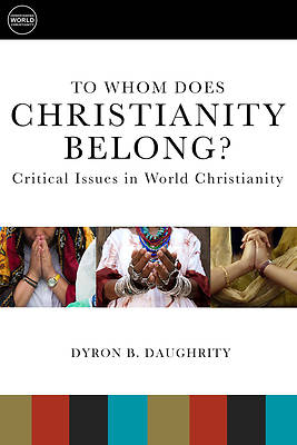 Picture of To Whom Does Christianity Belong?