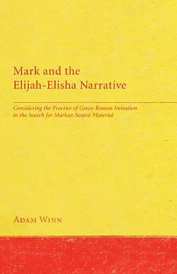 Mark and the Elijah-Elisha Narrative