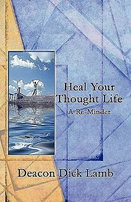 Heal Your Thought Life