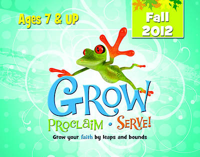 Grow, Proclaim, Serve! Ages 7 & Up DVD Fall 2012
