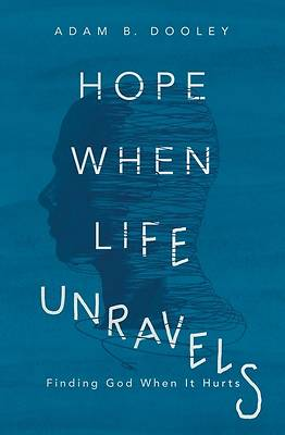 Picture of Hope When Life Unravels