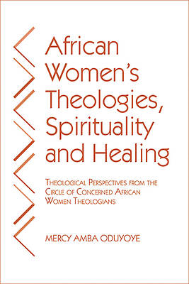 Picture of African Women's Theologies, Spirituality and Healing