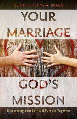 Your Marriage, Gods Mission