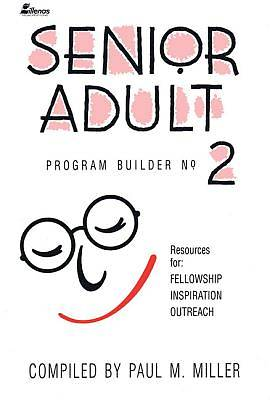 Senior Adult Program Builder 02