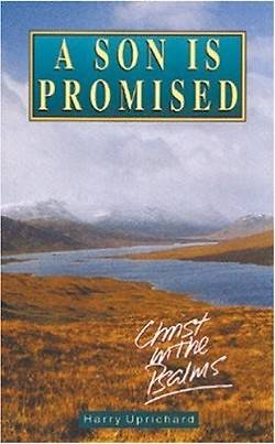 Son is Promised-Christ in Psal