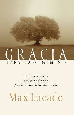 Gracia Para Todol Momento / Grace for the Moment