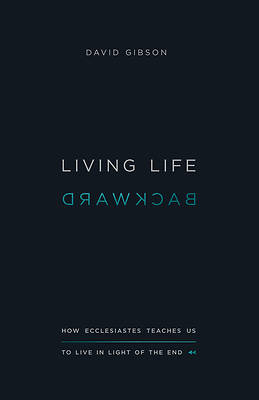 Picture of Living Life Backward