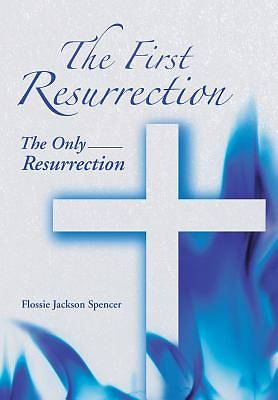 Picture of The First Resurrection