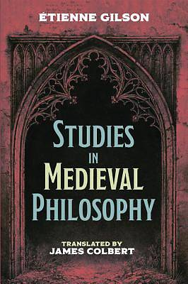 Picture of Studies in Medieval Philosophy