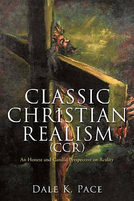 Classic Christian Realism (CCR)