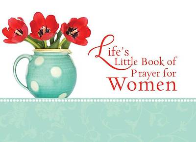 Lifes Little Book of Prayer for Women