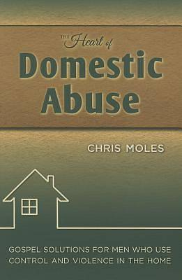 Picture of The Heart of Domestic Abuse