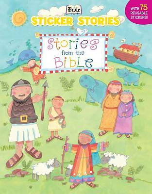 Stories from the Bible [With 75 Reusable Stickers]