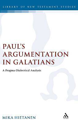 Pauls Argumentation in Galatians