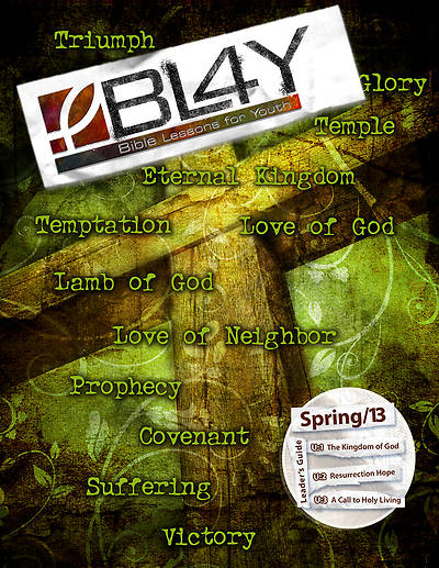 Bible Lessons for Youth Spring 2013 Leader - Download