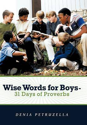 Picture of Wise Words for Boys - 31 Days of Proverbs