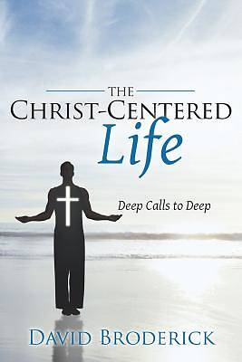 The Christ-Centered Life