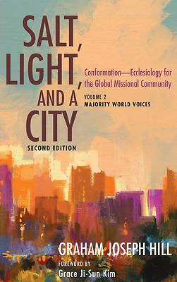 Picture of Salt, Light, and a City, Second Edition