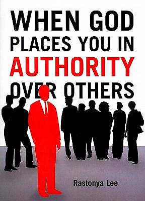 When God Places You in Authority Over Others
