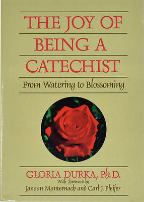 The Joy of Being a Catechist