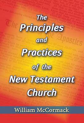 Picture of Principles and Practices of the New Testament Church