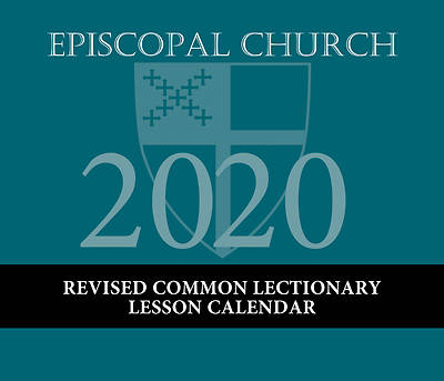 Episcopal Church Lesson Calendar Revised Common Lectionary 2020