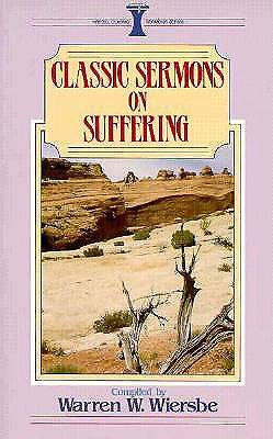 Classic Sermons on Suffering