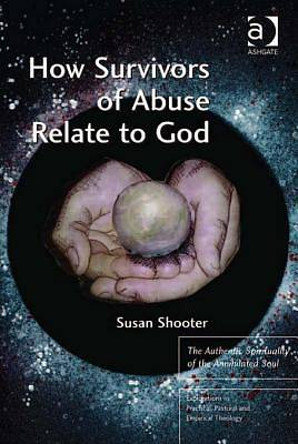 How Survivors of Abuse Relate to God [Adobe Ebook]