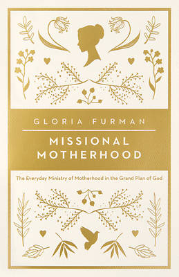 Missional Motherhood