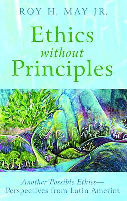 Picture of Ethics Without Principles