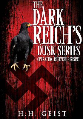 The Dark Reichs Dusk Series