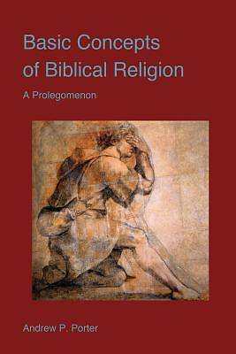 Basic Concepts of Biblical Religion