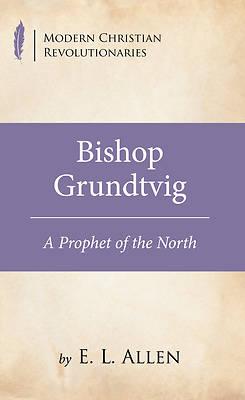 Picture of Bishop Grundtvig