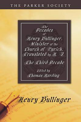 Picture of The Decades of Henry Bullinger, Minister of the Church of Zurich, Translated by H. I.