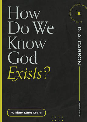 Picture of How Do We Know God Exists?