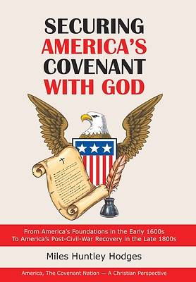Picture of Securing America's Covenant with God