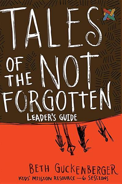 Tales of the Not Forgotten Leaders Guide