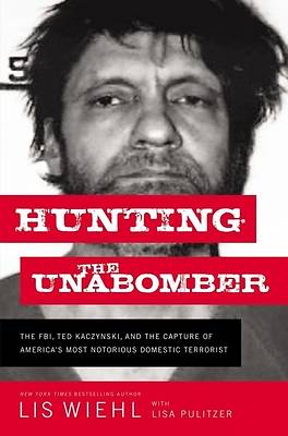 Picture of Hunting the Unabomber